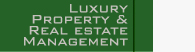 Luxury Property & Real Estate Management